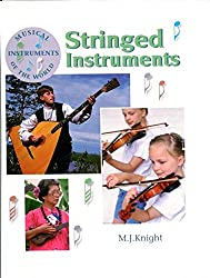 Stringed Instruments (Musical Instruments of the World)