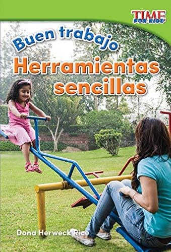 Buen trabajo: Herramientas sencillas (Good Work: Simple Tools) (TIME FOR KIDS® Nonfiction Readers) por Teacher Created Materials