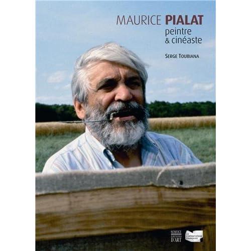 Maurice Pialat : Peintre & cinéaste