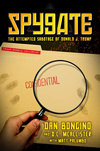 Spygate: The Attempted Sabotage of Donald J. Trump (English Edition)