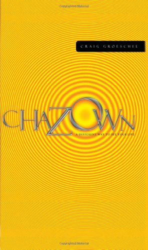 Chazown: khaw-ZONE - A Different Way to See Your Life (Book & DVD)