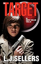 The Target (Agent  Dallas Thrillers Book 2) (English Edition)