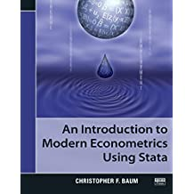 An Introduction to Modern Econometrics Using Stata (English Edition)