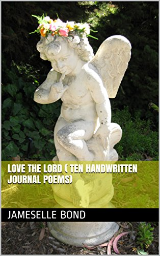 love-the-lord-ten-handwritten-journal-poems-english-edition
