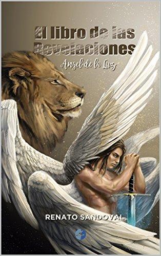 El Libro de las Revelaciones (Ángel de la Luz nº 1)
