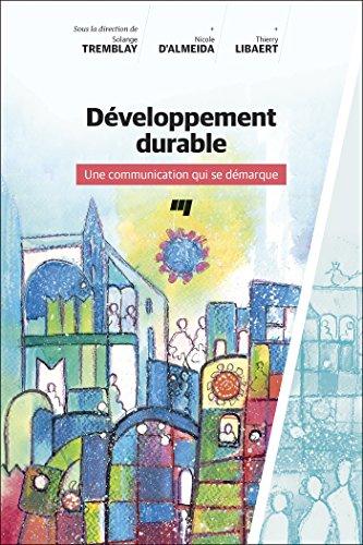 Développement durable : Une communication qui se démarque par Collectif