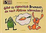 Gibt es eigentlich Brummer, die nach Möhren schmecken? (Nulli und Priesemut)