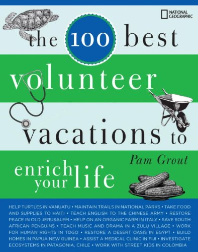 The 100 Best Volunteer Vacations to Enrich Your Life (English Edition)
