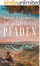 Lana – Auf gefährlichen Pfaden: Spannender Liebesroman in Colorado (Die Dawsons 5) (German Edition)