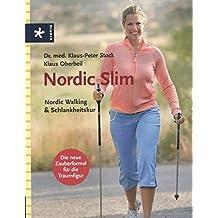 Nordic Slim: Nordic Walking & Schlankheitskur