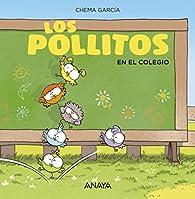 Los pollitos en el colegio  par Chema García