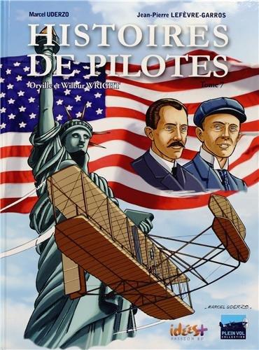 Histoires de pilotes, Tome 7 : Orville et Wilbur Wright