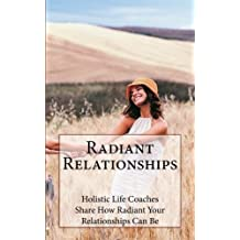 Radiant Relationships by Shenetta Matthews (2015-04-14)