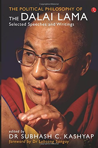 The Political Philosophy of the Dalai Lama - Selected Speeches and Writings