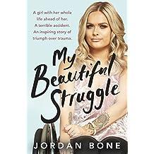 My Beautiful Struggle (English Edition)