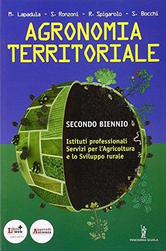 Agronomia territoriale. Per gli Ist. professionali per l'agricoltura. Con espansione online