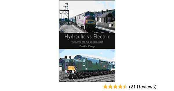 Hydraulic vs Electric: the Battle for the BR Diesel Fleet