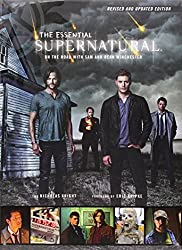 Supernatural - The Essential Supernatural: On the Road with Sam and Dean Winchester by Nicholas Knight (2014-11-28)