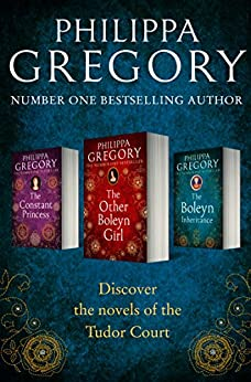 Philippa Gregory 3-Book Tudor Collection 1: The Constant Princess, The Other Boleyn Girl, The Boleyn Inheritance by [Gregory, Philippa]