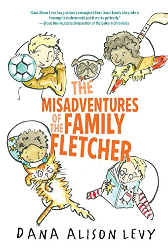 The Misadventures of the Family Fletcher por Dana Alison Levy