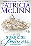 The Surprise Princess (The Wedding Series Book 6)