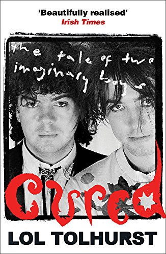 Cured: The Tale of Two Imaginary Boys par Lol Tolhurst