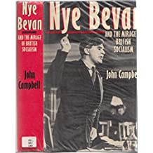 Nye Bevan and the Mirage of British Socialism