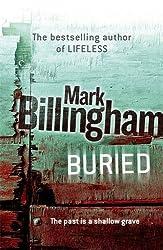 Buried (Tom Thorne Novels) by Mark Billingham (2006-05-01)