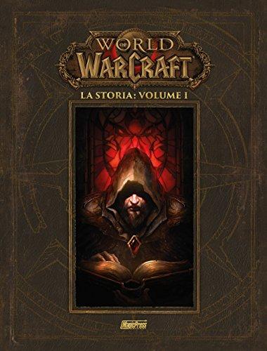 La storia. World of Warcraft: 1