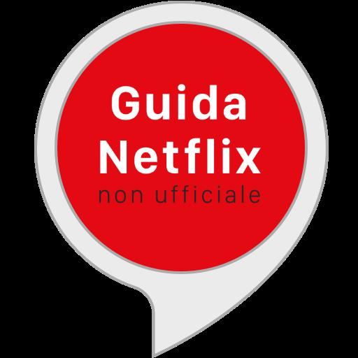 Guida Netflix non ufficiale