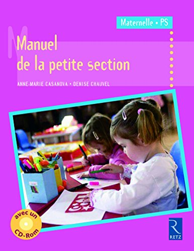 Manuel de la petite section (+ CD-Rom)