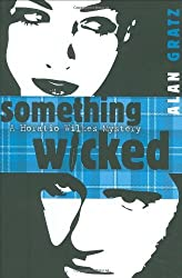 Something Wicked: A Horatio Wilkes Mystery by Alan M. Gratz (2008-10-16)