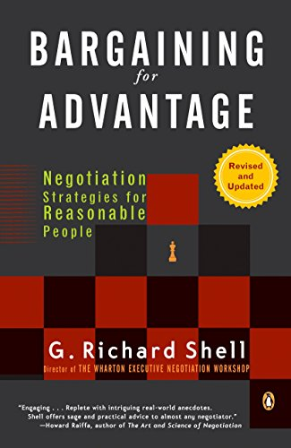 Bargaining for Advantage: Negotiation Strategies for Reasonable People por G. Richard Shell