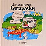 Der ganz normale Carawahn - Axel Lockau