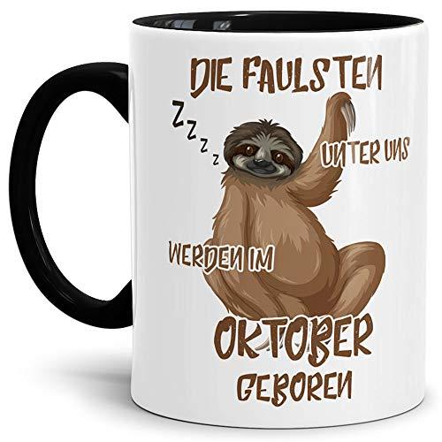 Tassendruck Geburtstags-Tasse Die Faulsten Unter Uns Werden im Oktober Geboren Innen & Henkel Schwarz – Faultier/Mug / Cup/Becher / Lustig/Witzig / Geschenk-Idee/Fun