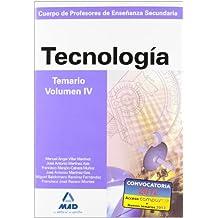 Cuerpo de profesores de enseñanza secundaria. Tecnología. Temario. Volumen iv (Profesores Eso - Fp 2012) - 9788466583275