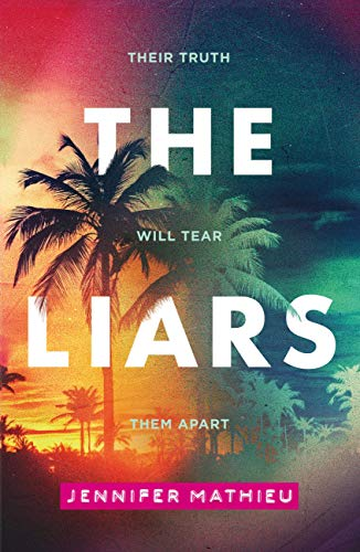 The Liars di Jennifer Mathieu