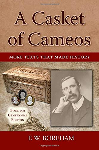 A Casket of Cameos: More Texts that Made History (Boreham Centennial Series, Band 2) -