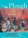 Plough Quarterly No. 6: Witness