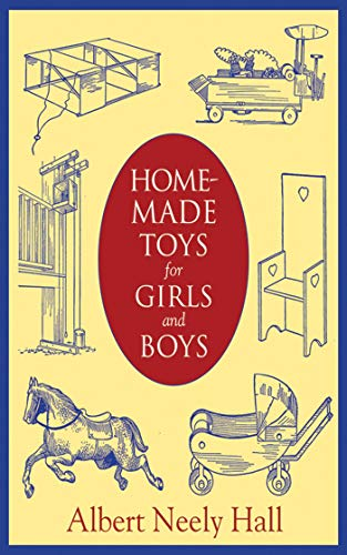 Homemade Toys for Girls and Boys (English Edition) -
