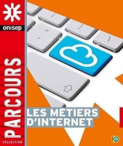 """Afficher """"Les métiers d'Internet"""""""