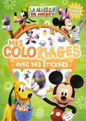 MICKEY - Mes coloriages avec stickers - Spécial Pâques