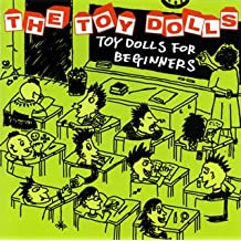 Toy Dolls for Beginners
