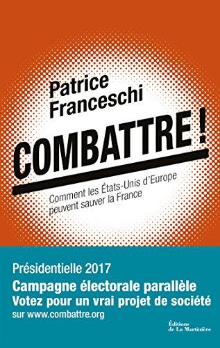 Combattre ! - Patrice Franceschi (2017) sur Bookys