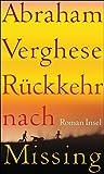 Rückkehr nach Missing: Roman -