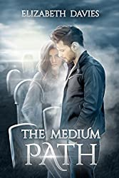 The Medium Path: a ghostly paranormal romance