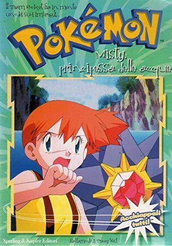 Pokemon 7 Misty principessa delle acque