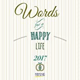 Words for a happy life 2017: Broschürenkalender mit Ferienterminen