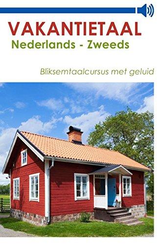 Vakantietaal Nederlands - Zweeds (Dutch Edition)