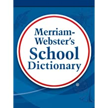 Merriam-Webster's School Dictionary (English Edition)